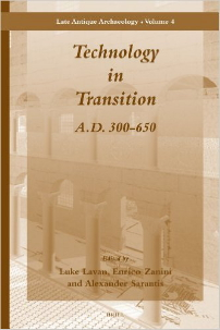 Late Antique Archaeology 4: Technology in Transition book cover