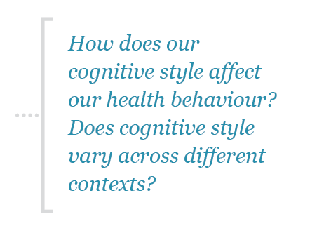 How does our cognitive style affect our health behaviour?