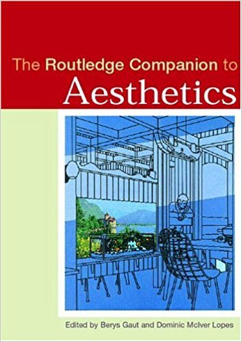 Routledge Companion to Aesthetics 2001