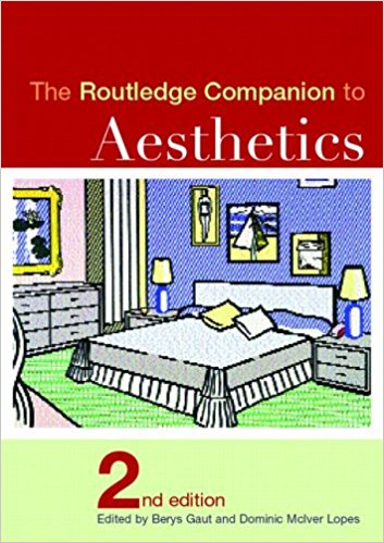 Routledge Companion to Aesthetics 2005