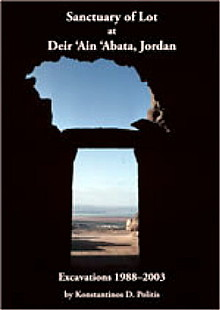 Sanctuary of Lot at Deir 'Ain 'Abata in Jordan Excavations 1988–2003. book cover